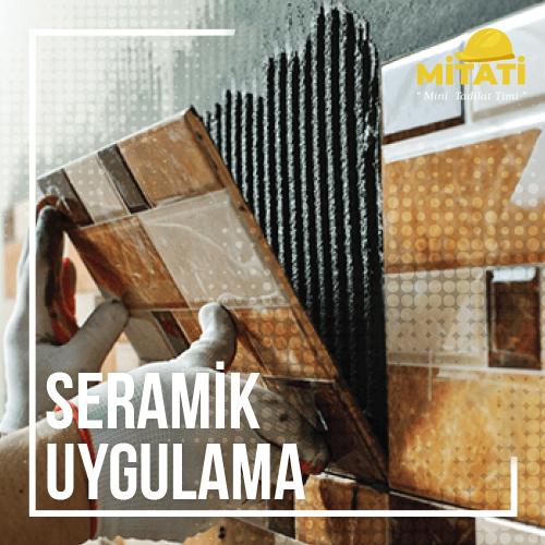 Seramik Uygulama